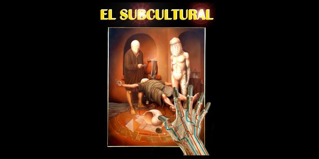 El Subcultural