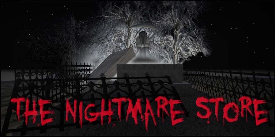 The Nightmare Store