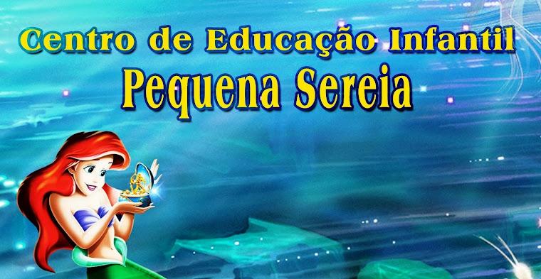 CENTRO DE EDUCAÇÃO INFANTIL PEQUENA SEREIA