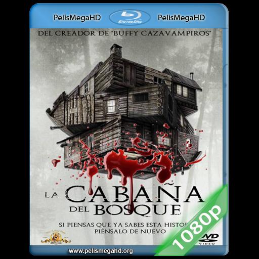 LA CABAÑA DEL BOSQUE (2011) 1080P HD MKV ESPAÑOL LATINO