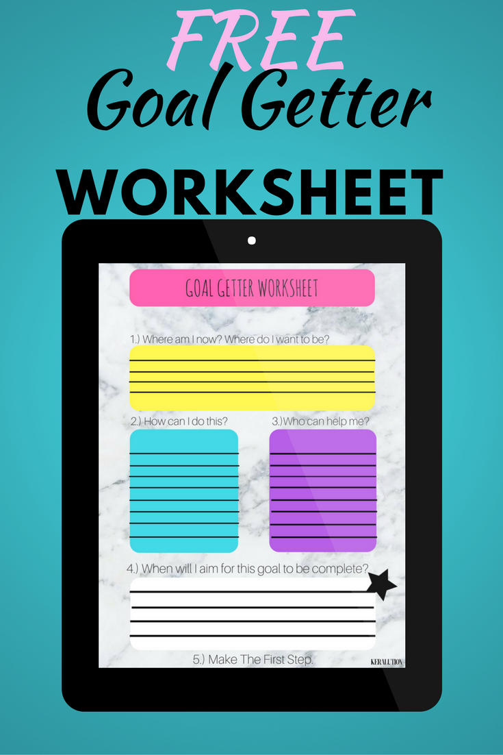 Free Goal Getter Worksheet