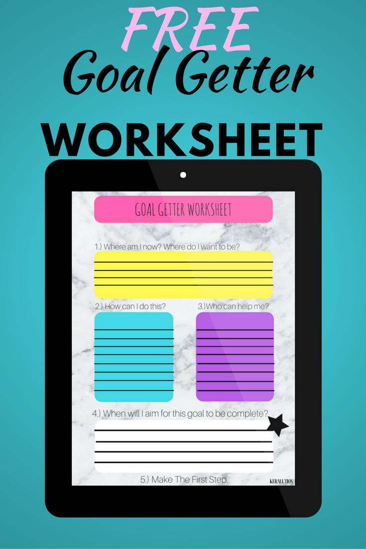Free Goal Getter Worksheet