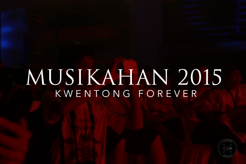 Ateneo Musikahan 2015 Kwentong Forever