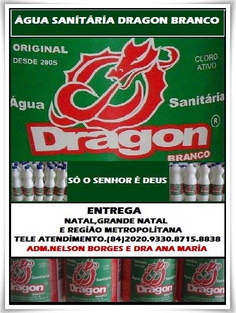 ÁGUA SANITÁRIA DRAGON BRANCO NATAL/RN