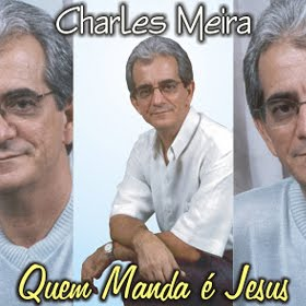 "Capa do CD ""Quem Manda é Jesus"" do cantor Charles Meira"