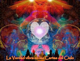 Querido, las Cartas del Cielo son intemporales, Mis Palabras no se apoyan en el tiempo, sino en las vibraciones de la Verdad de la Fuente.