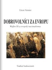 Ettore Vernier: Dobrovolníci za Evropu