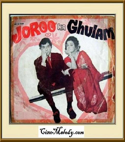 Joroo Ka Ghulam  1972