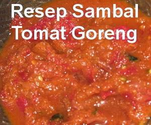 Resep Membuat Sambal Tomat Goreng