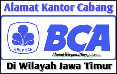 Alamat Kantor Cabang BCA di Jawa Timur