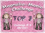 I won Top 3 at Magnolia Mania - 6/2/11