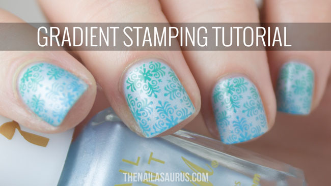 Gradient Stamping Tutorial | The Nailasaurus
