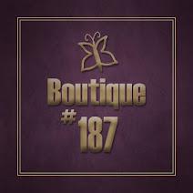 ᴥ Boutique 187 ᴥ
