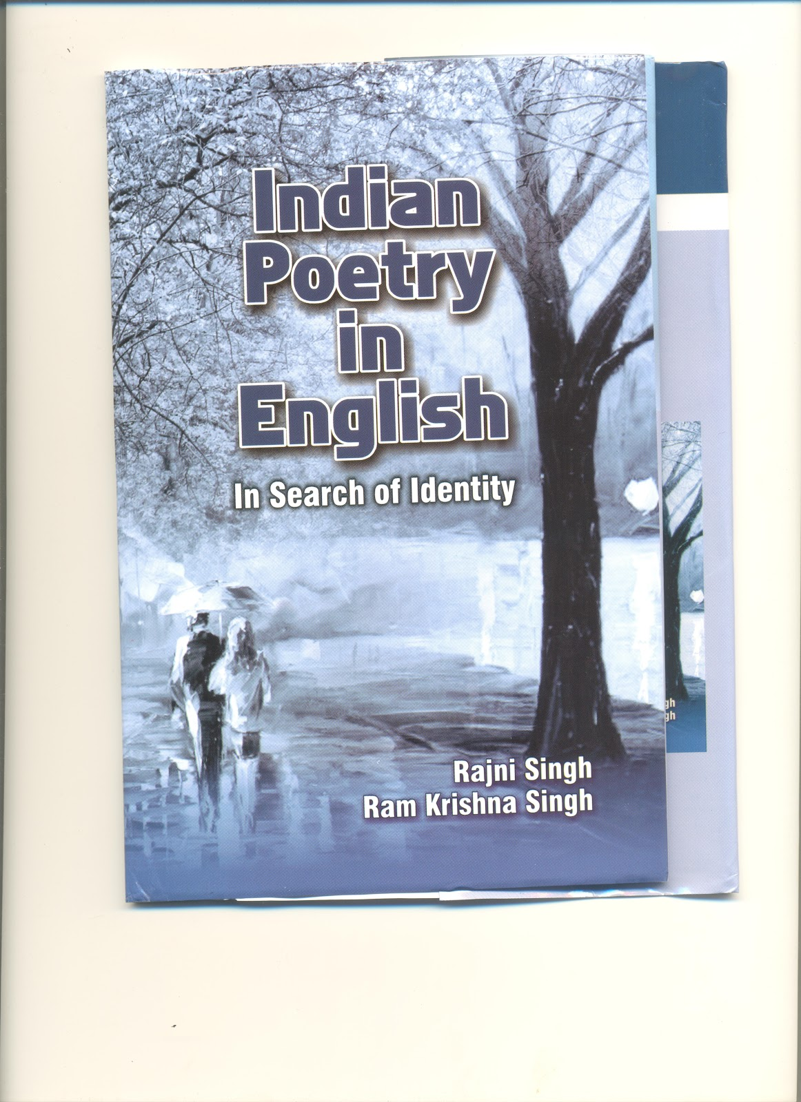 r k singh n english poet n poetry in english in authors press new delhi has published a new book n poetry in english in search of identity jointly edited by r k singh and rajni singh