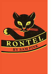 April Selection: Sam Pink&#39;s Rontel