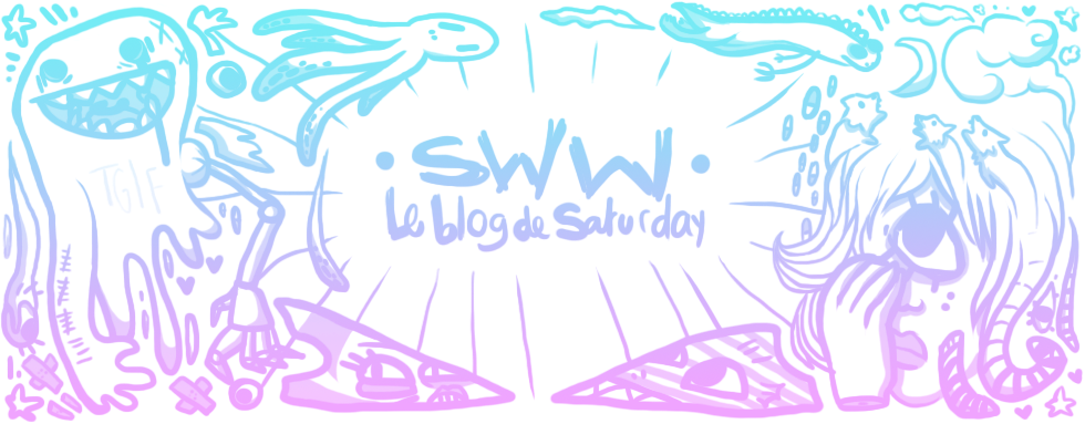SWW - Le blog de Saturday