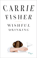 Staff Pick - Wishful Drinking by Carrie Fisher