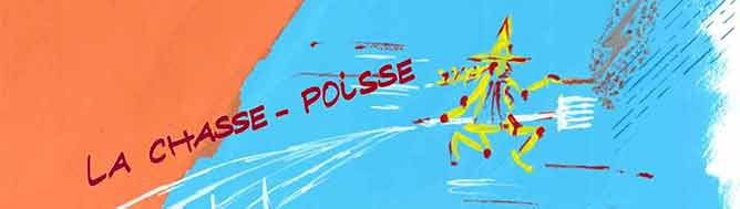 La Chasse-Poisse