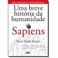 Sapiens, Uma Breve História da Humanidade, Yuval Noah Harari