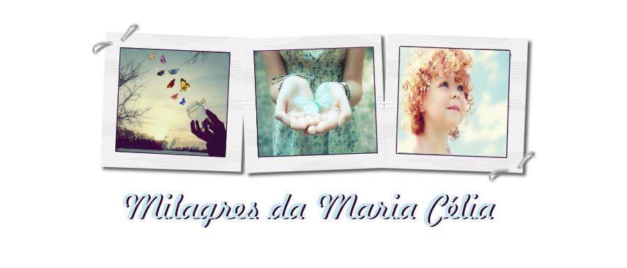 Milagres da Maria Célia