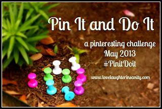 Pin it and Do it Progress – May 2013
