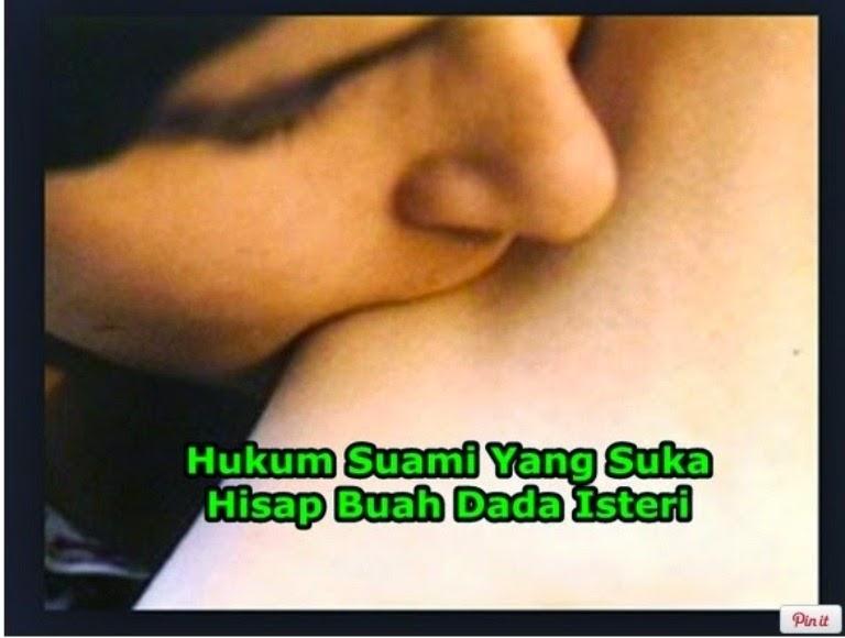 Hukum Suami Suka Hisap Dada Isteri Menurut Islam Suami Isteri Wajib Baca