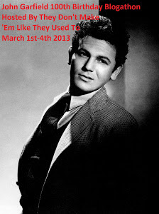 I enjoyed hosting a blogathon in honor of the great John Garfield's 100th birthday