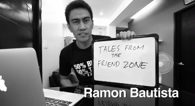 Ramon Bautista's Tales from the Friend Zone Getting out of the Friendzone Advice on Youtube