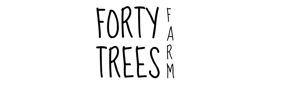 Forty Trees Farm