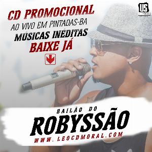 BAILÃO DO ROBYSSÃO - CD PROMOCIONAL 2016
