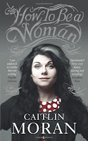 How to be a Woman by Caitlin Moran book cover