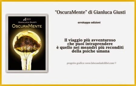 """""""OscuraMente"""" di Gianluca Giusti"""