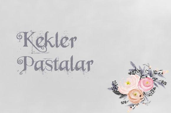 KEKLER - PASTALAR
