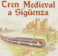 Tren medieval de Renfe a Sigüenza