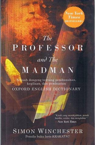the history of making the oxford english dictionary simon winchesters the professor and the madman The professor and the madman movie tie-in: a tale of murder, insanity, and the making of the oxford english dictionary by simon winchester click here for the lowest.