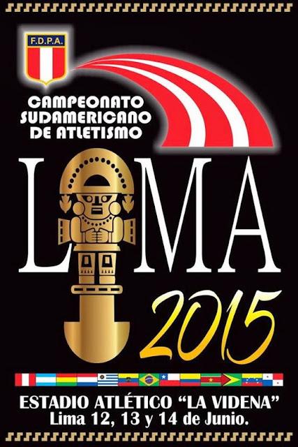 Campeonato sudamericano de atletismo categoría Mayores (Lima - Perú, 12a14/jun/2015)