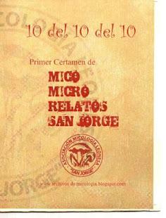 Primer certamen Mico micro relatos San Jorge( 2011)