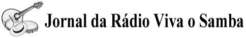 Jornal da Rádio Viva o Samba - samba, choro, entrevistas, colunistas, agenda de eventos, colunistas.