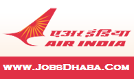 Air India Recruitment, JobsDhaba, Sarkari Naukri