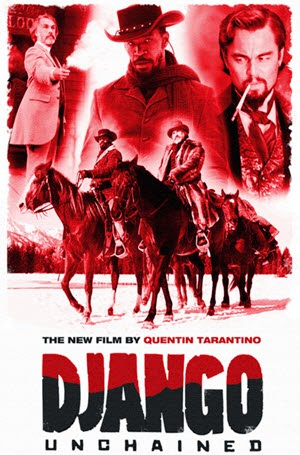 Django Unchained: Official Theatrical Release Poster