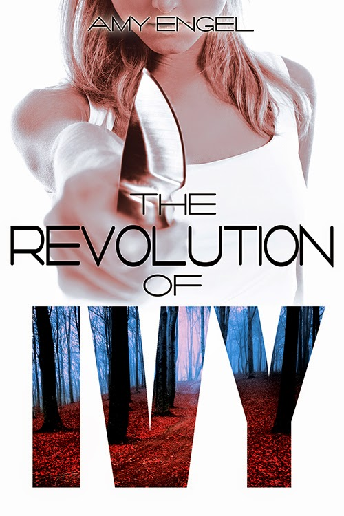 Cover Reveal {The Revolution of Ivy by Amy Engel}