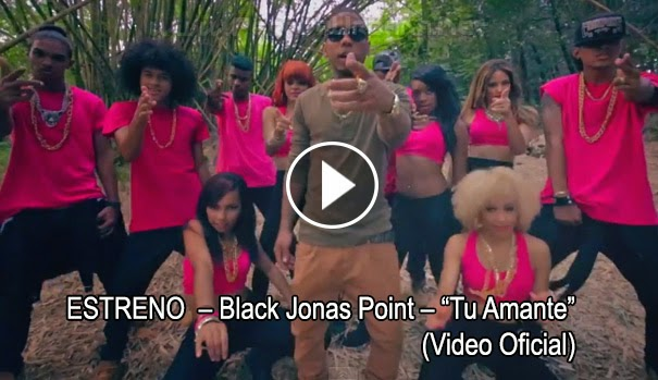ESTRENO MUNDIAL – Black Jonas Point – Tu Amante (Video Oficial)