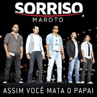 CD  Sorriso Maroto  Assim Você Mata Papai 2012