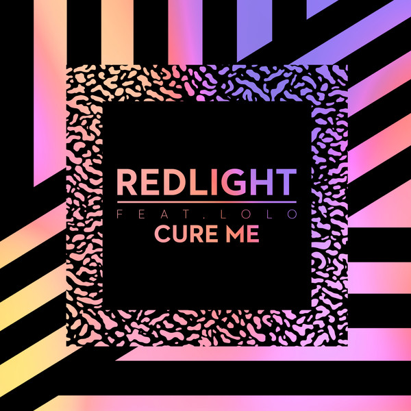 Redlight - Cure Me (feat. LOLO) - Single Cover