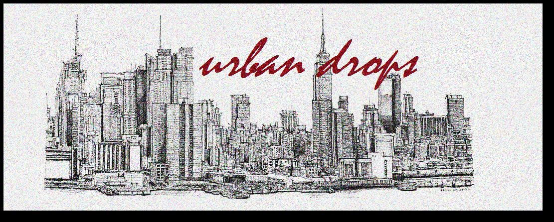 Urban Drops
