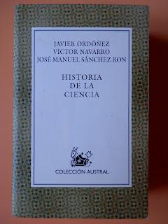 """""""Historia de la Ciencia"""" - José Manuel Sanchez Ron."""