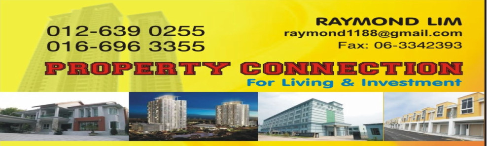 Melaka Property Connection # Raymond Lim