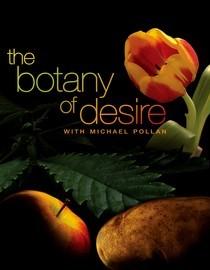 The Botany of Desire Summary