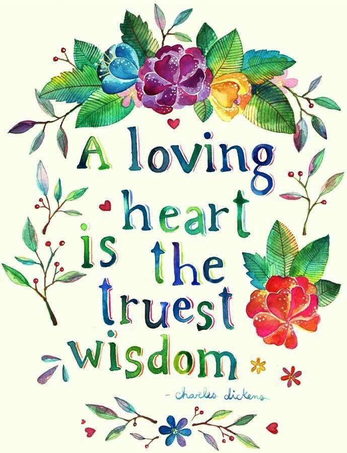 inspirational picture quotes a loving heart is the