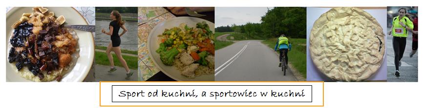 Sport od kuchni, a sportowiec w kuchni